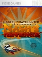 Modern Pirate Hunter Episode 1: Nash's Revenge