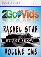 2GoVids Rachel Star Stunt Show