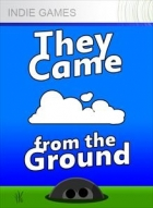 They Came From the Ground