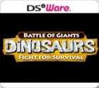 Battle of Giants: Dinosaurs - Fight for Survival