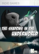 The Shadows in the Underworld