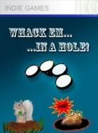 Whack Em in a Hole