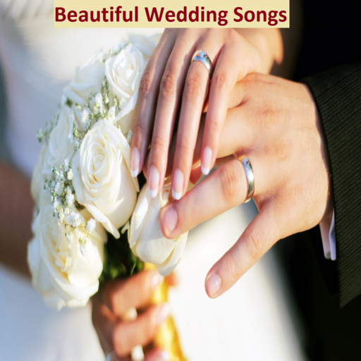 Beautiful Wedding Songs
