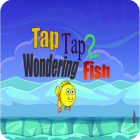 Tap Tap Wondering Fish 2