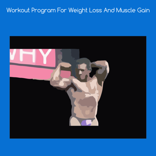 Workout Games: Workout Program For Weight Loss And Muscle Gain