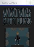 Avatars Don't Bleed