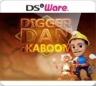 Digger Dan & Kaboom