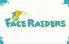 Face Raiders