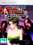 THE ZOMBIE SHOTGUN MASSACRE
